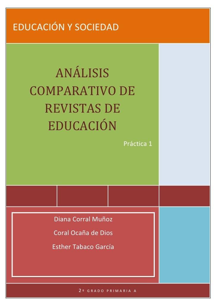 EDUCACIÓN Y SOCIEDAD   [Año]   [Año]      ANÁLISIS   COMPARATIVO DE     REVISTAS DE     EDUCACIÓN                         ...