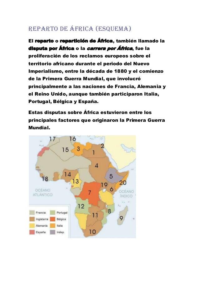 reparto de áfrica (esquema)El reparto o repartición de África, también llamado ladisputa por África o la carrera por Áfric...