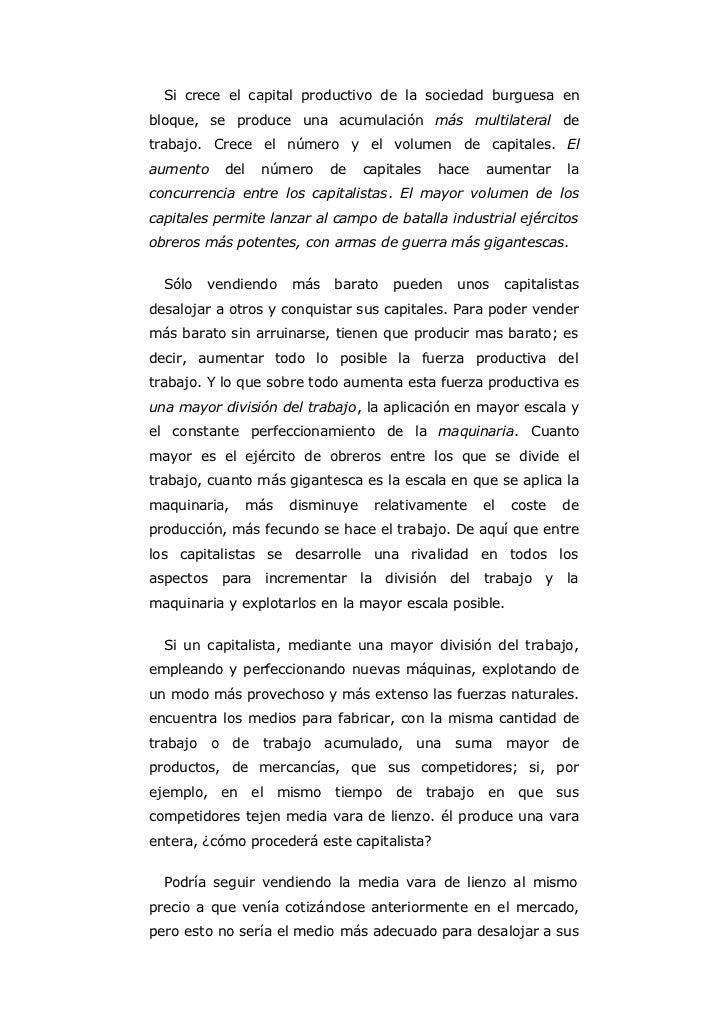 Si crece el capital productivo de la sociedad burguesa enbloque, se produce una acumulación más multilateral detrabajo. Cr...