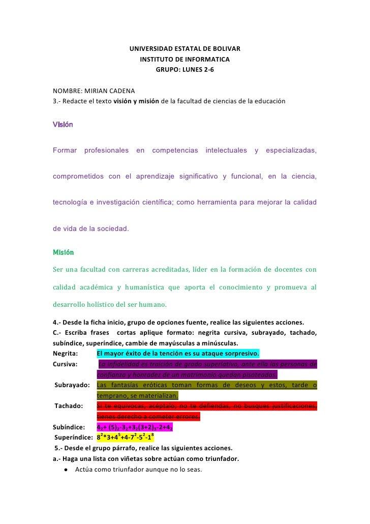UNIVERSIDAD ESTATAL DE BOLIVAR<br />INSTITUTO DE INFORMATICA<br />GRUPO: LUNES 2-6<br />NOMBRE: MIRIAN CADENA<br />3.- Red...