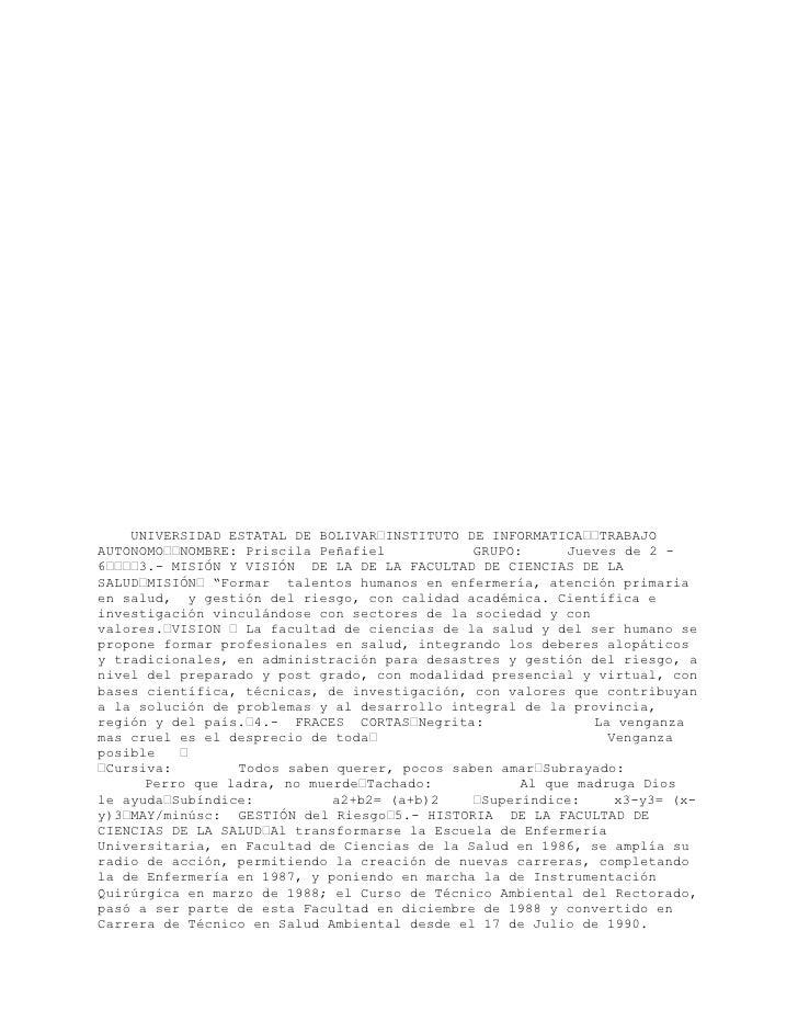 UNIVERSIDAD ESTATAL DE BOLIVAR INSTITUTO DE INFORMATICA TRABAJOAUTONOMO NOMBRE: Priscila Peñafiel             GRUPO:      ...