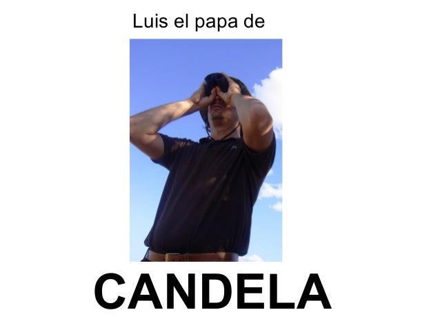 Luis el papa deCANDELA