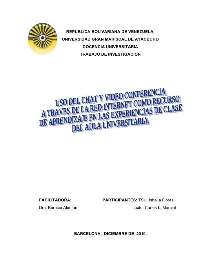 REPUBLICA BOLIVARIANA DE VENEZUELA           UNIVERSIDAD GRAN MARISCAL DE AYACUCHO                       DOCENCIA UNIVERSI...
