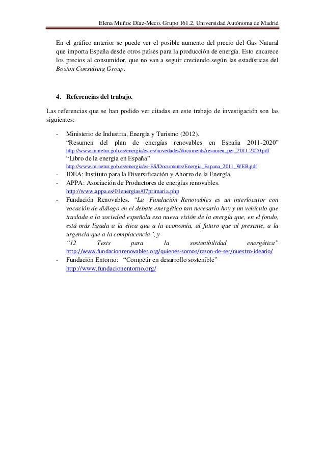 Elena Muñoz Díaz-Meco. Grupo 161.2, Universidad Autónoma de Madrid   En el gráfico anterior se puede ver el posible aument...