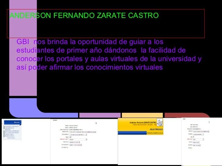 ANDERSON FERNANDO ZARATE CASTRO        HGMHGHHG GBI nos brinda la oportunidad de guiar a los estudiantes de primer año dán...