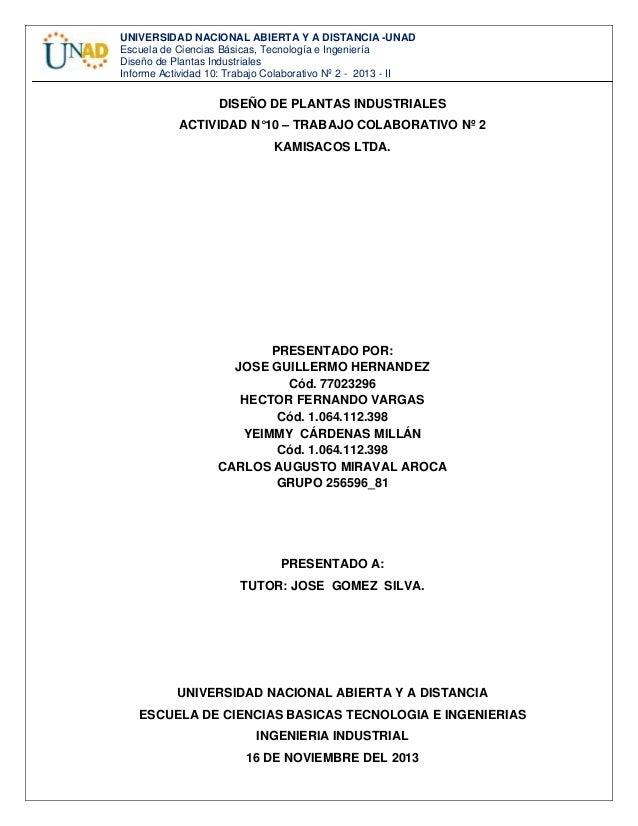 UNIVERSIDAD NACIONAL ABIERTA Y A DISTANCIA -UNAD Escuela de Ciencias Básicas, Tecnología e Ingeniería Diseño de Planta...