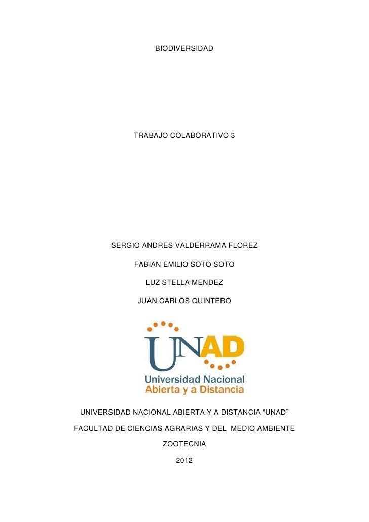 BIODIVERSIDAD             TRABAJO COLABORATIVO 3        SERGIO ANDRES VALDERRAMA FLOREZ             FABIAN EMILIO SOTO SOT...
