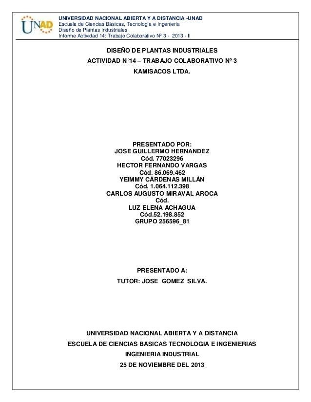 UNIVERSIDAD NACIONAL ABIERTA Y A DISTANCIA -UNAD Escuela de Ciencias Básicas, Tecnología e Ingeniería Diseño de Plantas In...