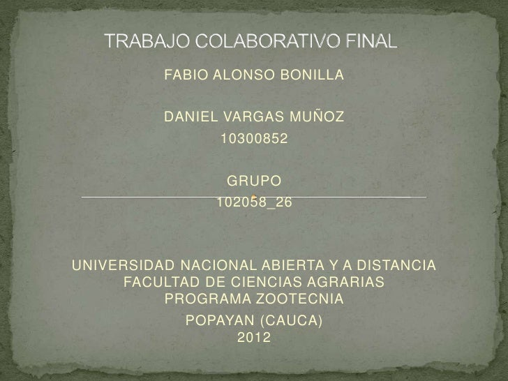 FABIO ALONSO BONILLA          DANIEL VARGAS MUÑOZ                10300852                 GRUPO                102058_26UN...