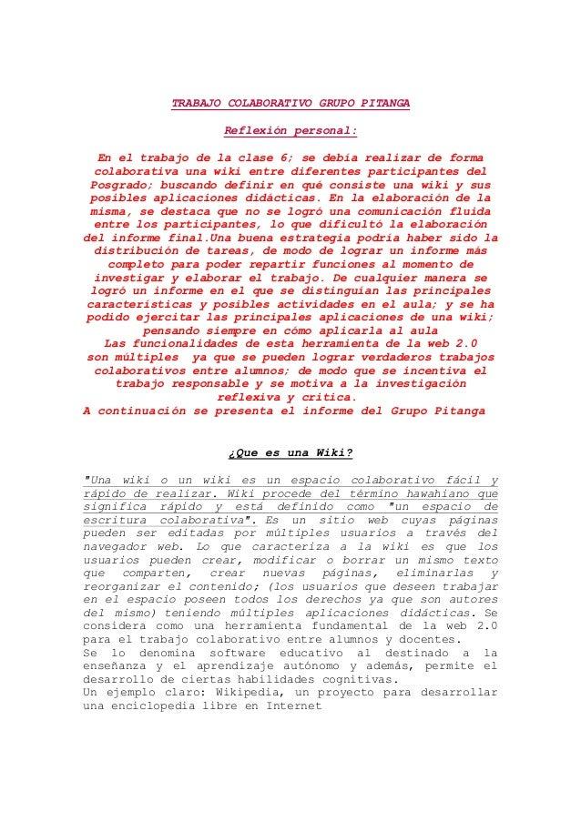 TRABAJO COLABORATIVO GRUPO PITANGAReflexión personal:En el trabajo de la clase 6; se debía realizar de formacolaborativa u...