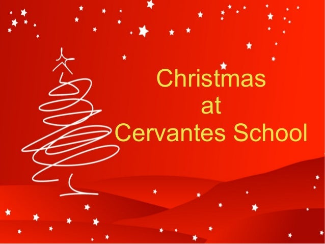 Christmas at Cervantes School