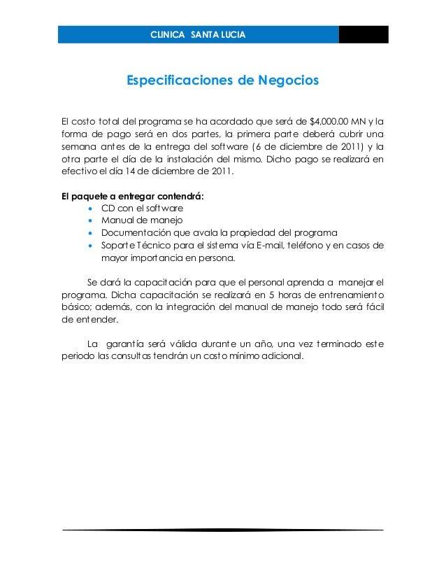CLINICA SANTA LUCIA Especificaciones de Negocios El costo total del programa se ha acordado que será de $4,000.00 MN y la ...