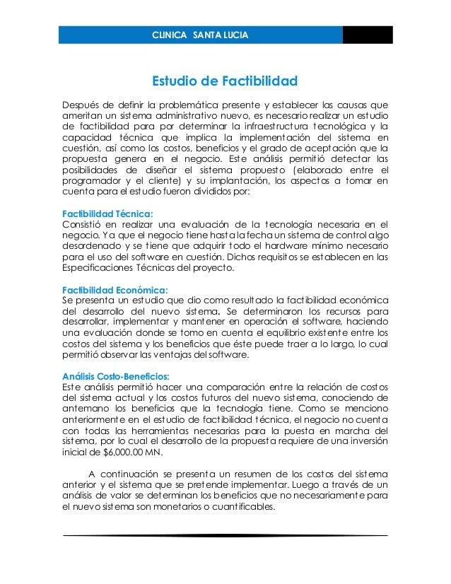 CLINICA SANTA LUCIA Estudio de Factibilidad Después de definir la problemática presente y establecer las causas que amerit...