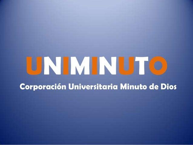 UNIMINUTOCorporación Universitaria Minuto de Dios