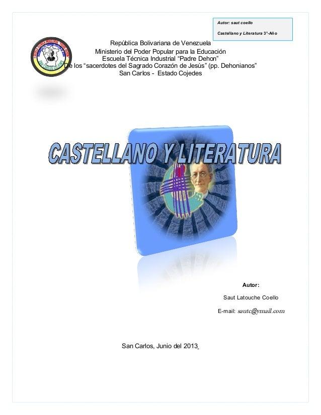 Autor: saut coelloCastellano y Literatura 3°-AñoRepública Bolivariana de VenezuelaMinisterio del Poder Popular para la Edu...