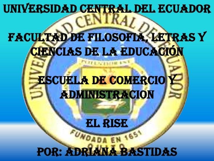 UNIVERSIDAD CENTRAL DEL ECUADORFACULTAD DE FILOSOFIA, LETRAS Y   CIENCIAS DE LA EDUCACIÓN     ESCUELA DE COMERCIO Y       ...