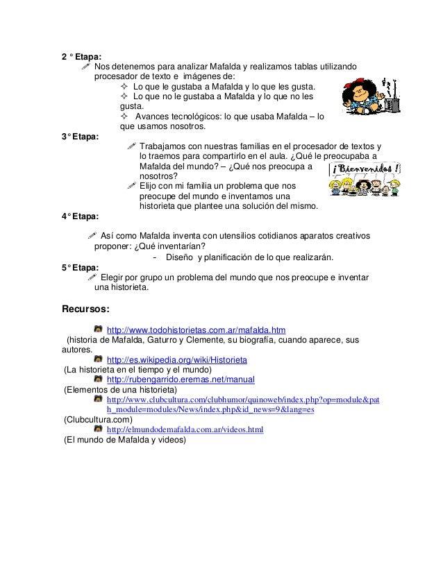 2 ° Etapa: Nos detenemos para analizar Mafalda y realizamos tablas utilizando procesador de texto e imágenes de: Lo que le...