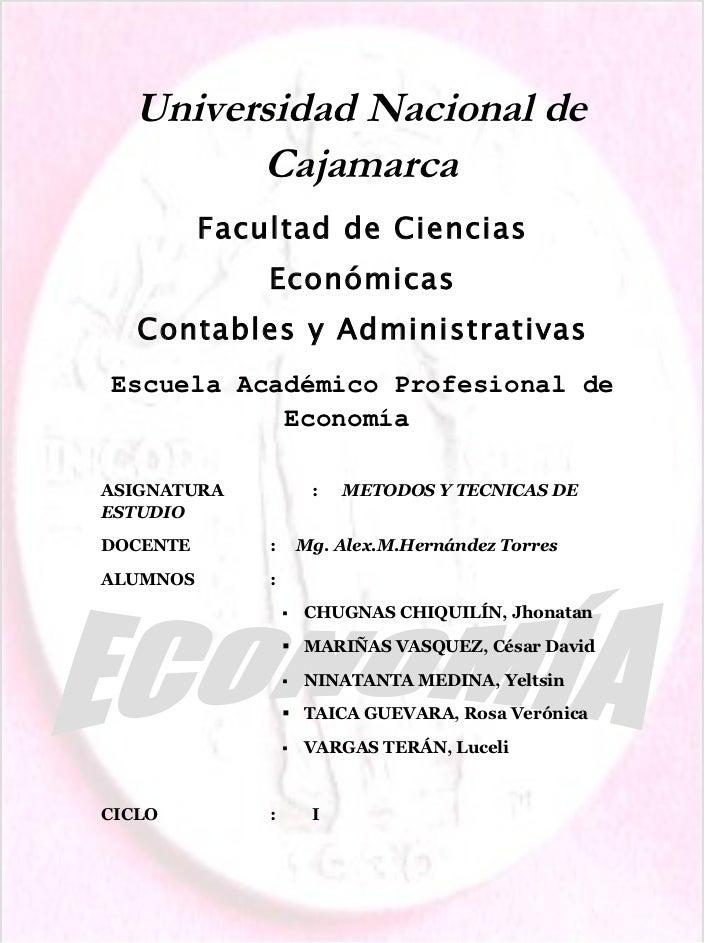 Universidad Nacional de        Cajamarca          Facultad de Ciencias              Económicas   Contables y Administrativ...