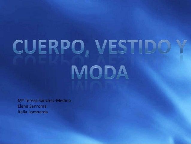 Mª Teresa Sánchez-Medina Elena Sanroma Italia Lombarda