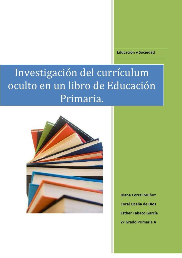 Educación y Sociedad Investigación del currículumoculto en un libro de Educación           Primaria.                      ...