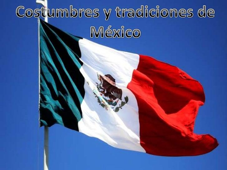 Costumbres y Tradiciones de Mxico