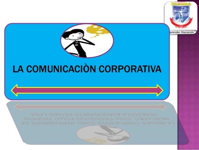 LA COMUNICACIÒN CORPORATIVA
