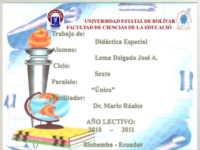 UNIVERSIDAD ESTATAL DE BOLÍVAR FACULTAD DE CIENCIAS DE LA EDUCACIÓN