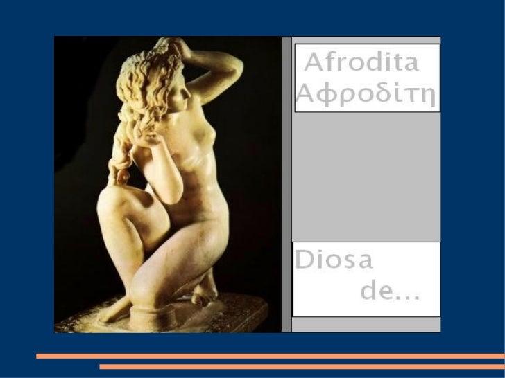 ÍNDICE●   Afrodita y sus interpretaciones.●   Mitos a lo largo de la Historia del Arte.●   Nacimiento de Afrodita.●   Afro...