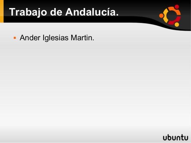 Trabajo de Andalucía.   Ander Iglesias Martin.