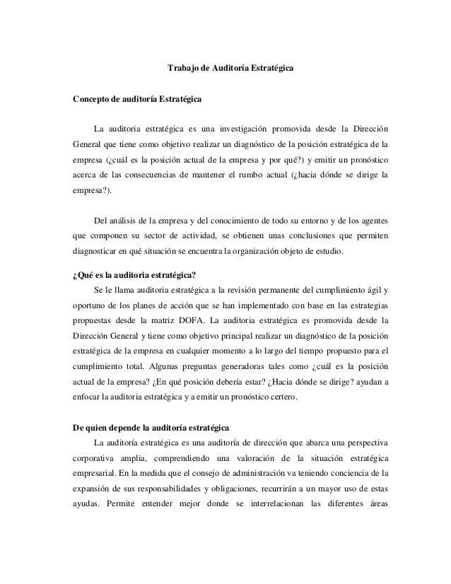 Trabajo de Auditoría EstratégicaConcepto de auditoría Estratégica      La auditoria estratégica es una investigación promo...