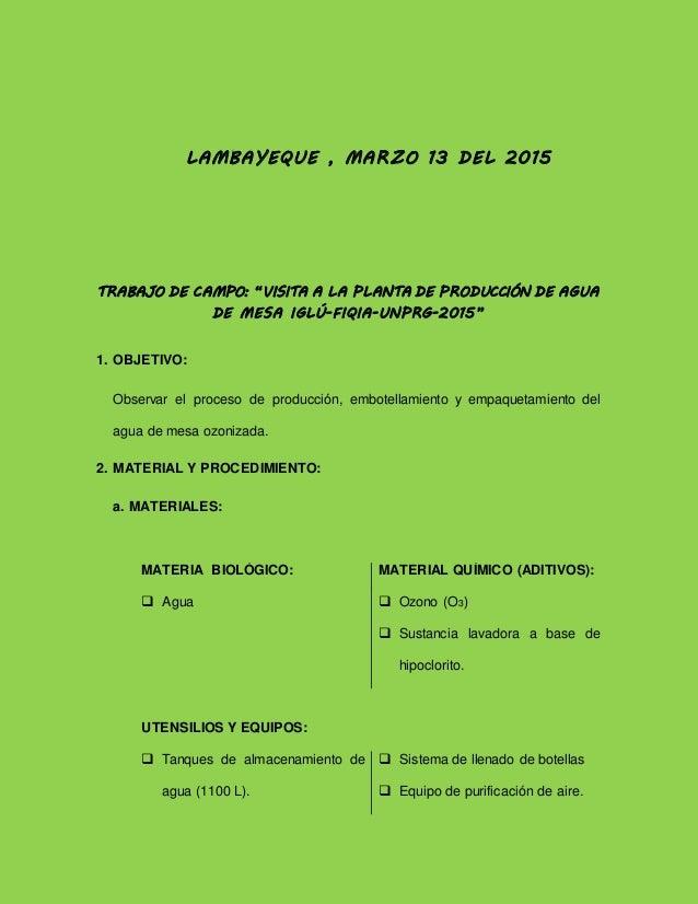 """LAMBAYEQUE , MARZO 13 DEL 2015 TRABAJO DE CAMPO: """"VISITA A LA PLANTA DE PRODUCCIÓN DE AGUA DE MESA IGLÚ-FIQIA-UNPRG-2015"""" ..."""