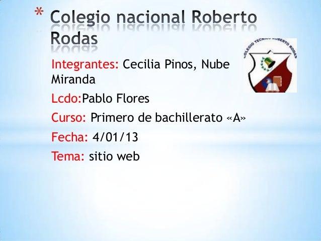 *    Integrantes: Cecilia Pinos, Nube    Miranda    Lcdo:Pablo Flores    Curso: Primero de bachillerato «A»    Fecha: 4/01...