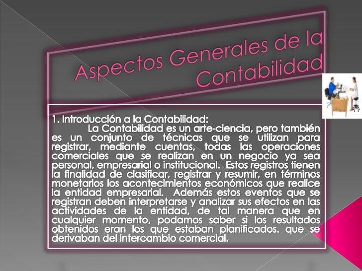 3. Objetivos de la Contabilidad:Administrativo  Ofrecer información a los usuarios internos para  suministrar y facilitar ...