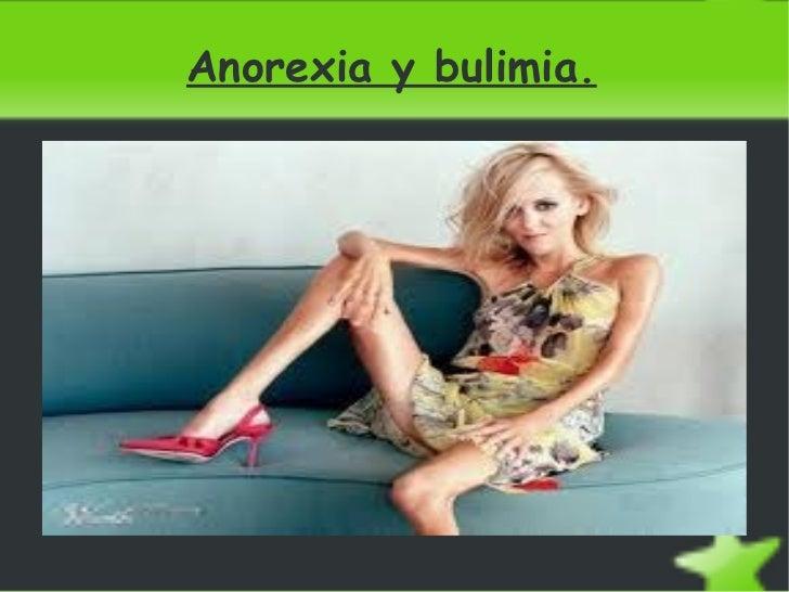 Anorexia y bulimia.