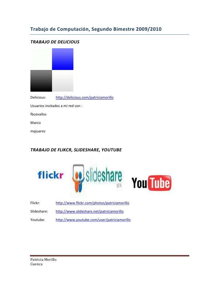 Trabajo de Computación, Segundo Bimestre 2009/2010<br />TRABAJO DE DELICIOUS<br />Delicious:http://delicious.com/patriciam...