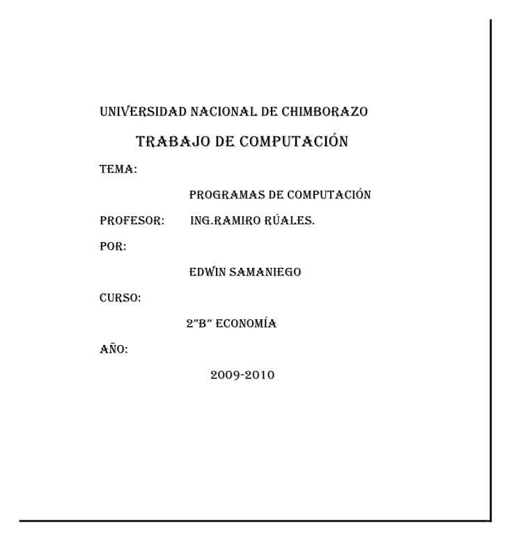 UNIVERSIDAD NACIONAL DE CHIMBORAZO<br />TRABAJO DE COMPUTACIÓN<br />Tema:   <br />                            PROGRAMAS DE...