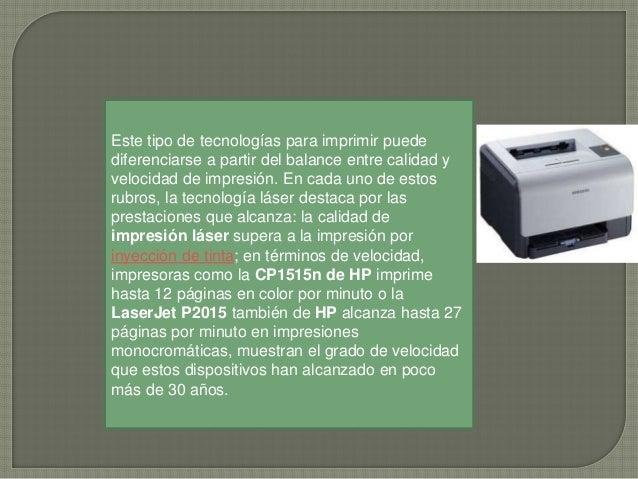 Otro aspecto relevante es la incorporación del Fusor instantáneo. Esta tecnología, desarrollada y patentada por HP, básica...