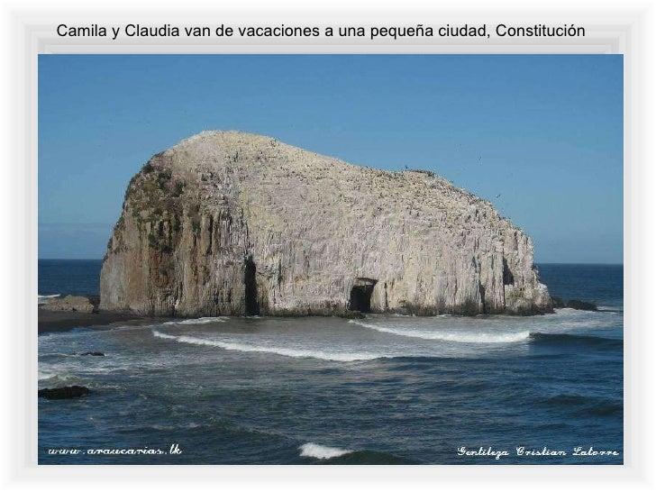 Camila y Claudia van de vacaciones a una pequeña ciudad, Constitución