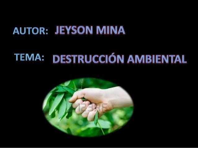 Destrucción ambiental