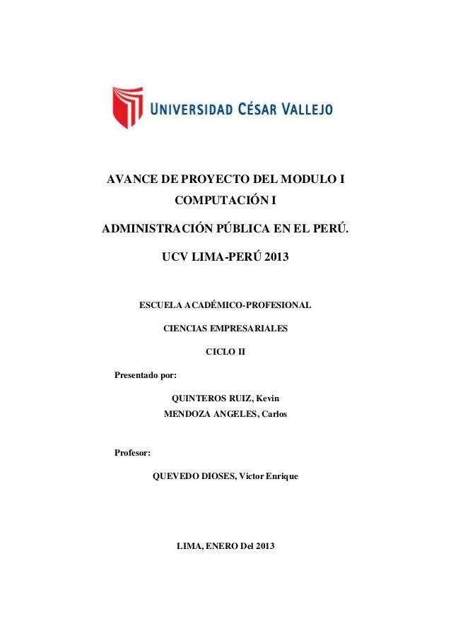 AVANCE DE PROYECTO DEL MODULO I                 COMPUTACIÓN IADMINISTRACIÓN PÚBLICA EN EL PERÚ.              UCV LIMA-PERÚ...