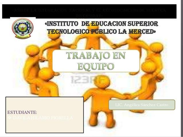 «INSTITUTO DE EDUCACION SUPERIOR               TECNOLOGICO PUBLICO LA MERCED»                                 LIC. Angélic...