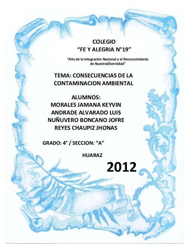 """COLEGIO               """"FE Y ALEGRIA N°19""""         """"Año de la Integración Nacional y el Reconocimiento                     ..."""