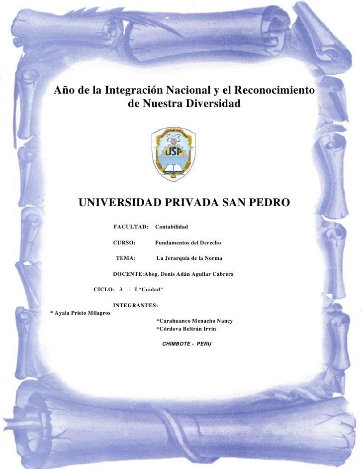 Año de la Integración Nacional y el Reconocimiento               de Nuestra Diversidad          UNIVERSIDAD PRIVADA SAN PE...