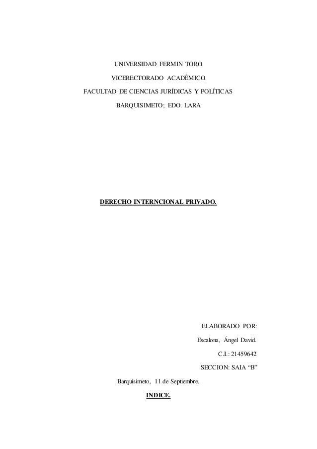 UNIVERSIDAD FERMIN TORO VICERECTORADO ACADÉMICO FACULTAD DE CIENCIAS JURÍDICAS Y POLÍTICAS BARQUISIMETO; EDO. LARA DERECHO...