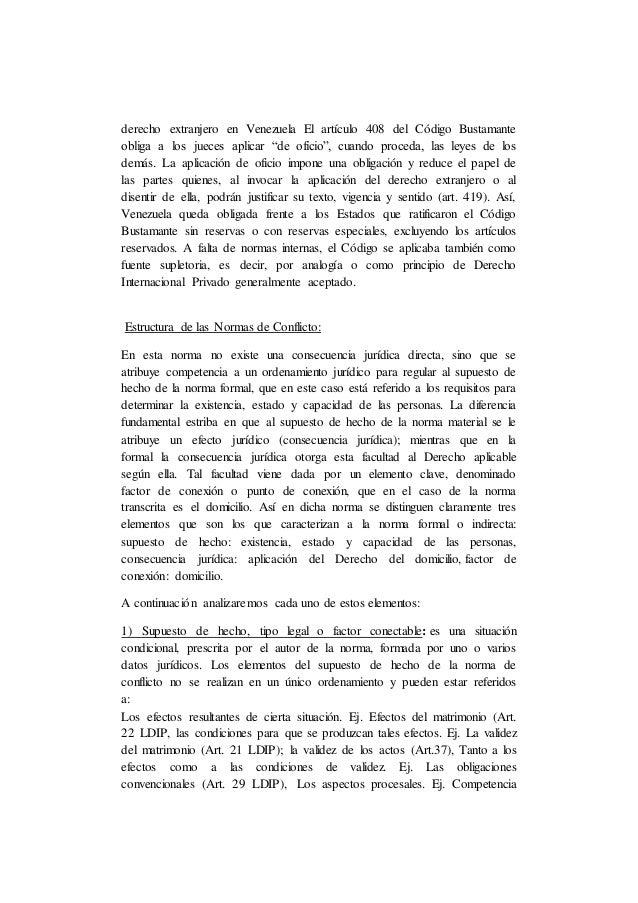 """derecho extranjero en Venezuela El artículo 408 del Código Bustamante obliga a los jueces aplicar """"de oficio"""", cuando proc..."""