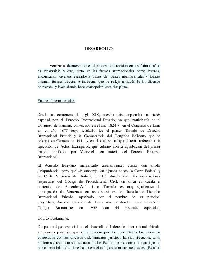 DESARROLLO Venezuela demuestra que el proceso de revisión en los últimos años es irreversible y que, tanto en las fuentes ...