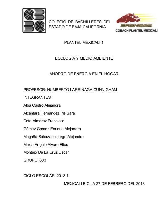 COLEGIO DE BACHILLERES DEL              ESTADO DE BAJA CALIFORNIA                         PLANTEL MEXICALI 1              ...