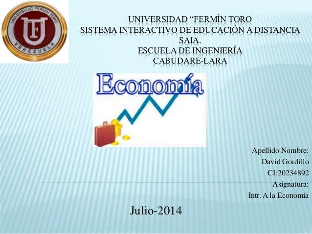 """UNIVERSIDAD """"FERMÍN TORO SISTEMA INTERACTIVO DE EDUCACIÓN A DISTANCIA SAIA. ESCUELA DE INGENIERÍA CABUDARE-LARA Apellido N..."""