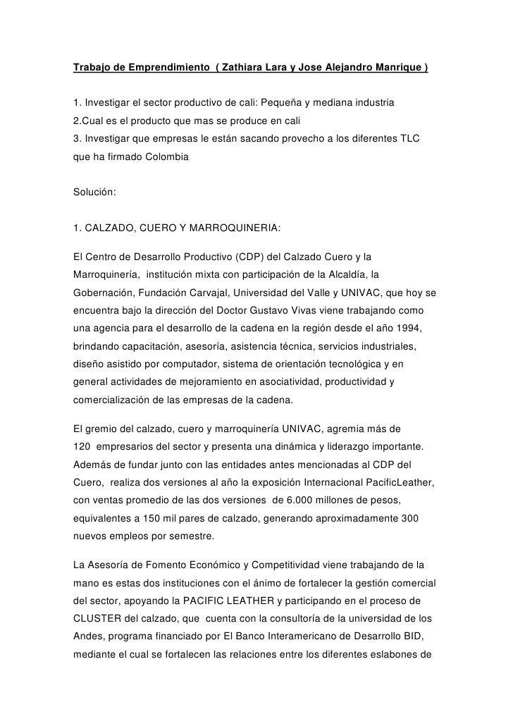 Trabajo de Emprendimiento ( Zathiara Lara y Jose Alejandro Manrique )1. Investigar el sector productivo de cali: Pequeña y...
