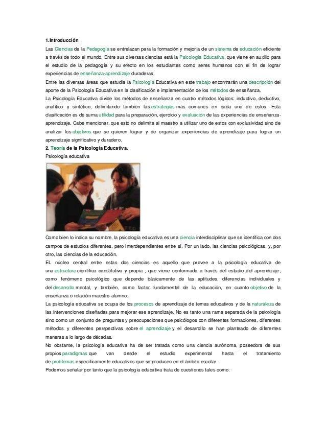 1.Introducción Las Ciencias de la Pedagogía se entrelazan para la formación y mejoría de un sistema de educación eficiente...